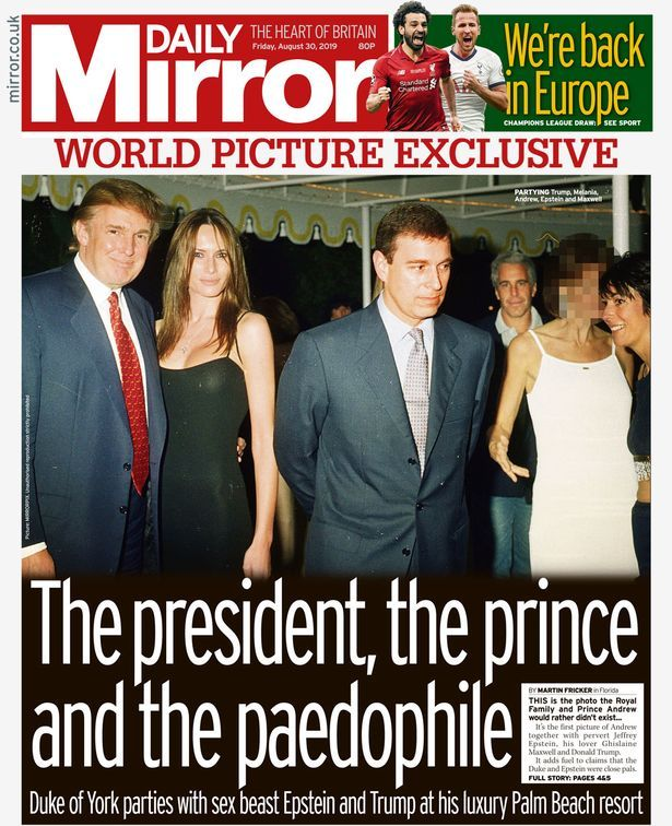 Une du Daily Mirror du 30 août avec la première photo regroupant Andrew, trump, Epstein et Maxwell