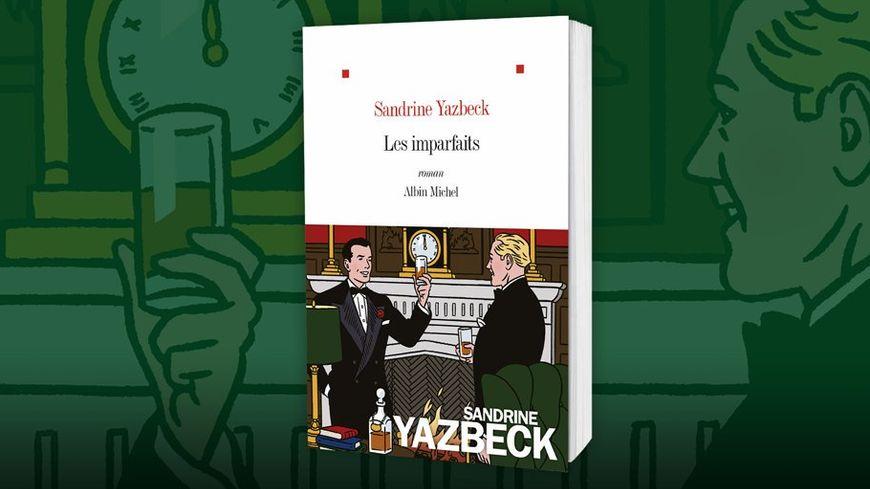 Les imparfaits Sandrine Yazbeck éditions Albin Michel