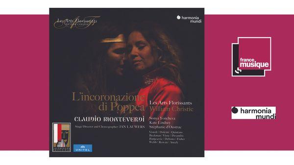 Sortie CD : Monteverdi : L'Incoronazione di Poppea - Les Arts Florissants, William Christie