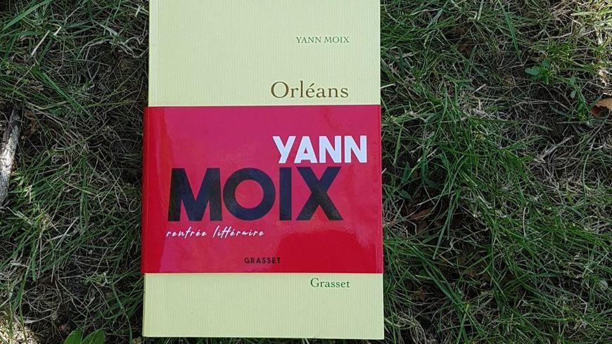 """Le roman """"Orléans"""" de Yann Moix, publié chez Grasset"""