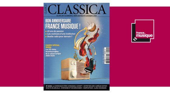 Classica n°215 septembre 2019 : Bon anniversaire France Musique !