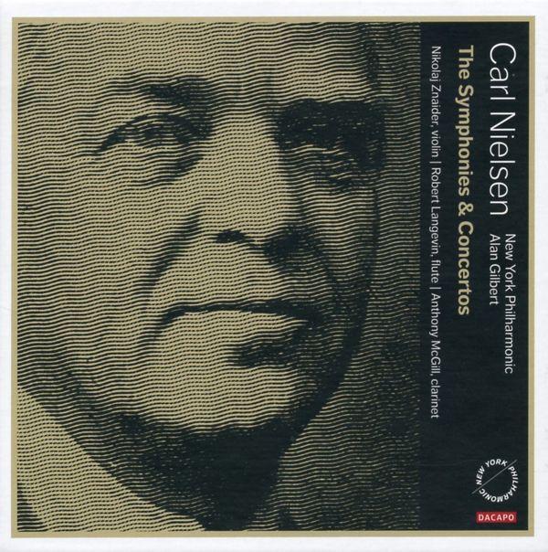 Carl Nielsen : Intégrale des symphonies et des concertos Orchestre Philharmonique de New York Direction : Alan Gilbert