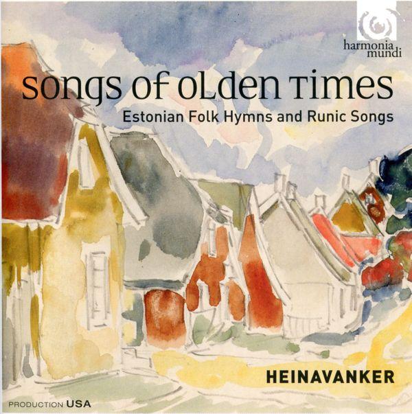 songs of olden times - chants folcloriques d'Estonie par Heinavanker
