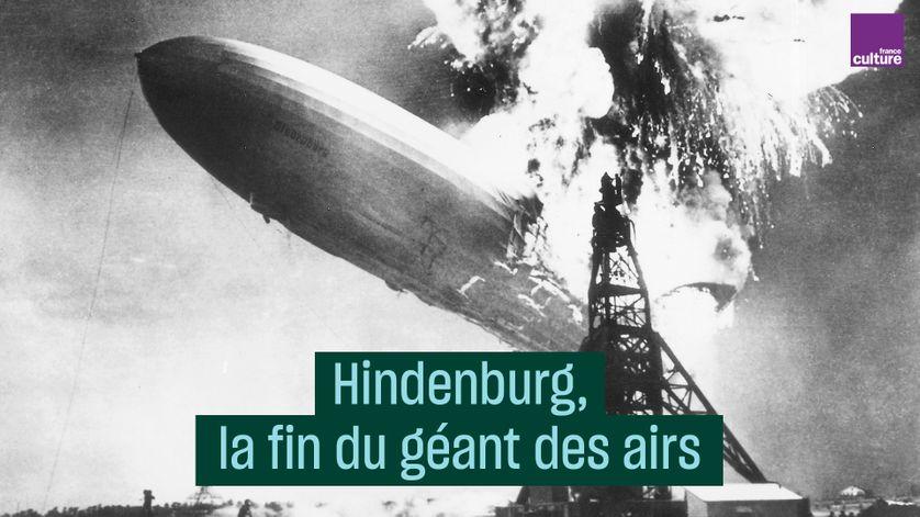 La catastrophe du Hindenburg en photo, la fin du géant des airs