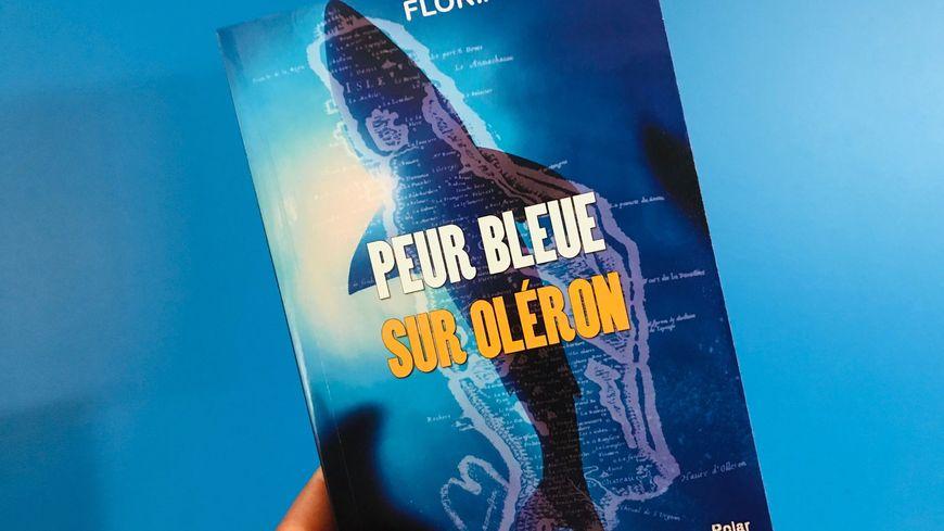 Le roman policier « Peur Bleue sur Oléron »