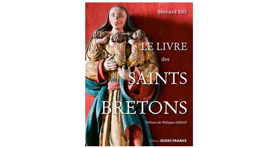 Le livre des saints bretons de Bernard Rio