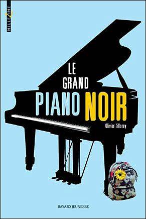 Le grand piano noir, Olivier Silloray, chez Bayard Jeunesse