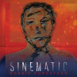 """Pochette de l'album """"Sinematic"""" par Robbie Robertson"""