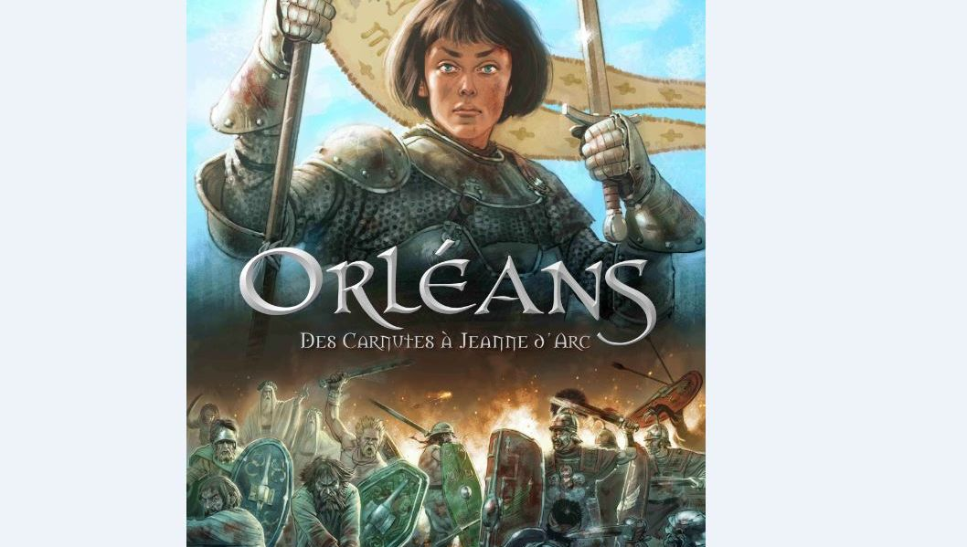 L'histoire d'Orléans est désormais disponible en bande dessinée