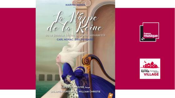 """""""La Harpe de la reine"""" ou le journal intime de Marie-Antoinette"""