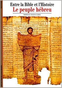 Le Peuple Hebreu Entre La Bible Et L Histoire France Culture