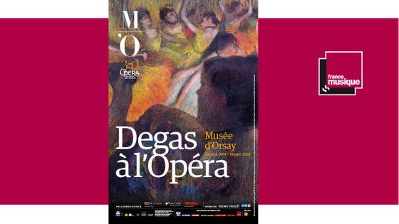 """Exposition """"Degas à l'Opéra"""" du 24 Septembre 2019 au 19 Janvier 2020"""
