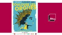 Festival Toulouse Les Orgues du 1er au 13 octobre 2019