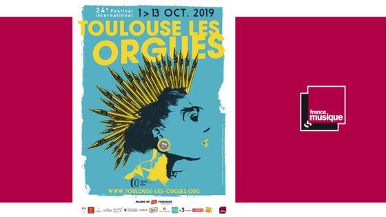 FESTIVAL Toulouse Les Orgues du 1 octobre au 13 octobre 2019