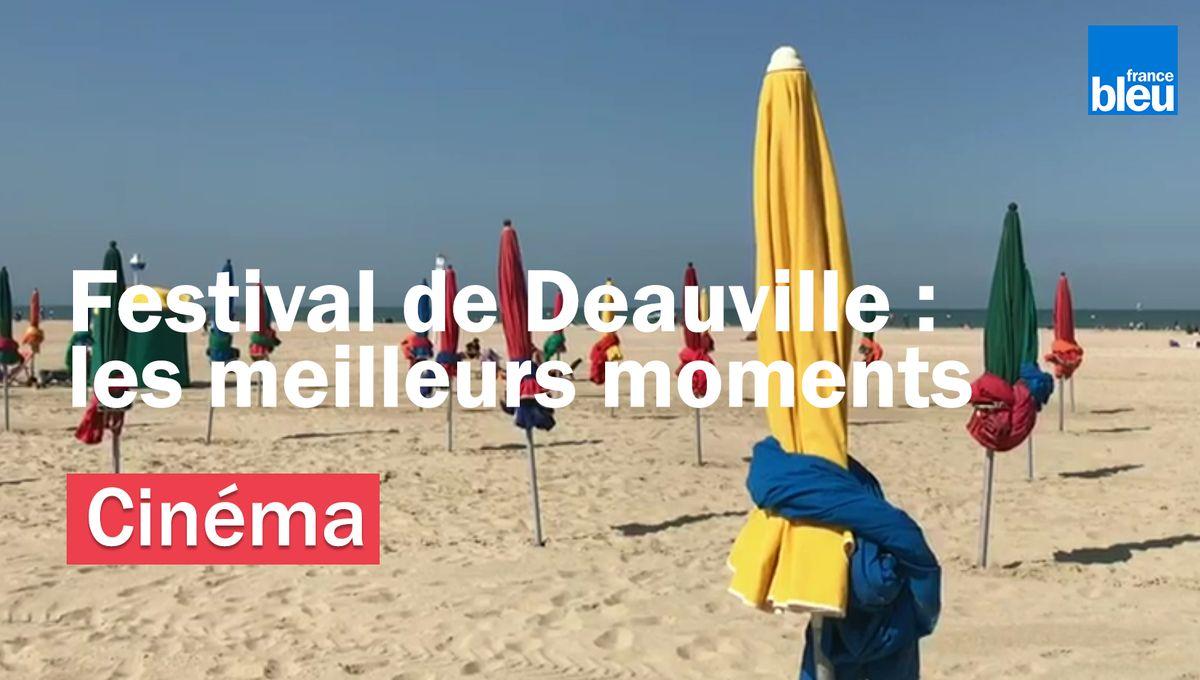 Festival de Deauville 2019 : les meilleurs moments