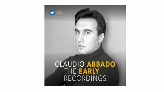 Claudio Abbado - The Early Recordings