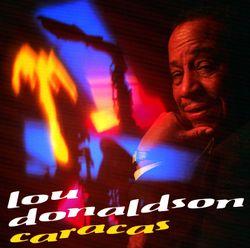 Caracas - LOU DONALDSON