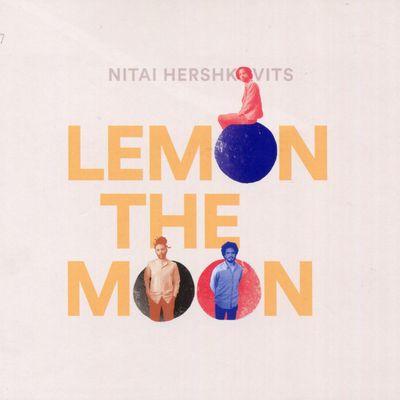 "Pochette de l'album ""Lemon the moon"" par Nitai Hershkovits"