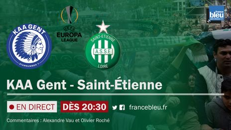 EN DIRECT - Ligue 1 : vivez le retour de l'ASSE en Ligue Europa face à La Gantoise sur France Bleu