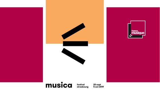 Festival Musica du 20 septembre au 5 octobre 2019