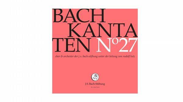 Volume 27 Intégrale cantates de Bach Rudolf Lutz
