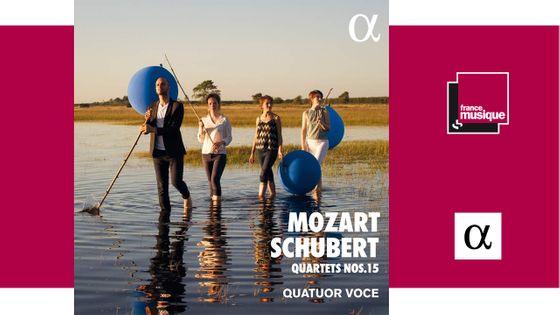 Mozart | Schubert : Quatuors No 15