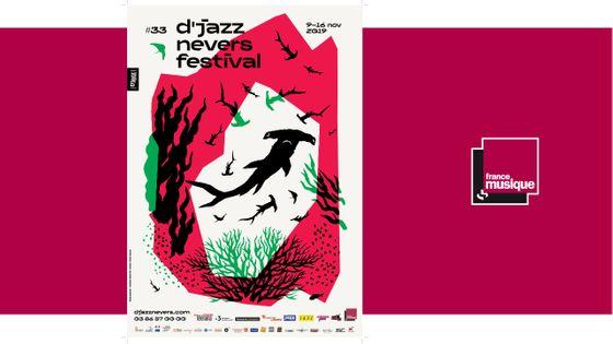 D'Jazz Nevers Festival, du 9 au 16 novembre 2019