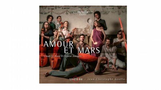 Claude Le Jeune et Clément Janequin - Amour et Mars