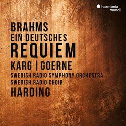 Ein deutsches Requiem op 45 : 3. Herr, lehre doch mich, dass ein Ende mit mir haben muss (Baryton et choeur) - MATTHIAS GOERNE