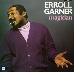 (They long to be) Close to you - ERROLL GARNER