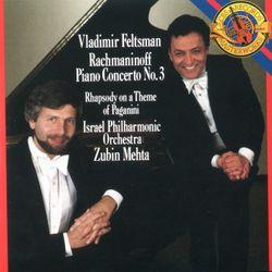 Concerto pour piano n°3 en ré min op 30 : 1. Allegro ma non tanto - VLADIMIR FELTSMAN