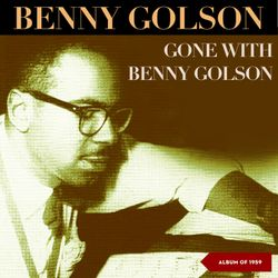 Staccato swing - BENNY GOLSON