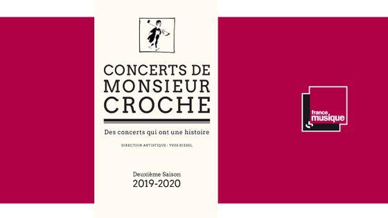 Les Concerts de Monsieur Croche - Saison 2019-2020
