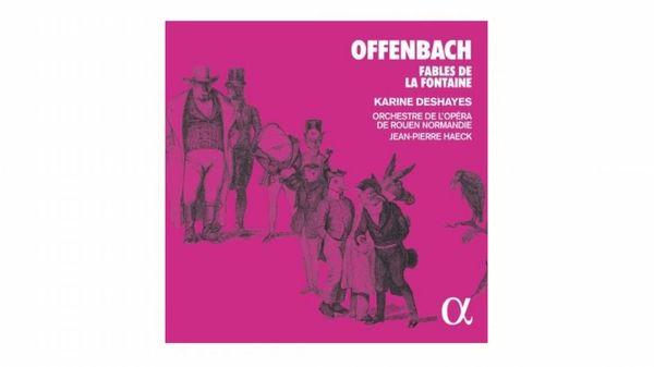 Offenbach par Karine Deshayes et l'orchestre de l'opéra de Rouen