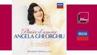 Sortie CD : Plaisir d'amour - Angela Gheorghiu, Alexandra Dariescu