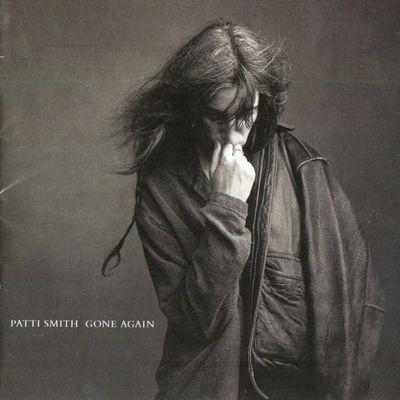 """Pochette de l'album """"Gone again"""" par Patti Smith"""