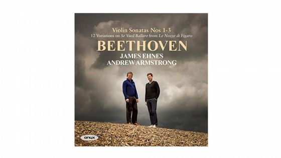 James Ehnes & Andrew Armstrong - Beethoven, Sonates Nos 1-3