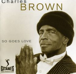 Ain´t no use - Charles Brown