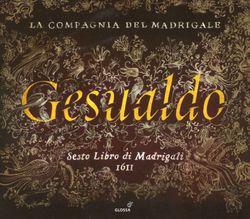 Madrigaux Livre VI : O dolce mio tesoro - LA COMPAGNIA DEL MADRIGALE