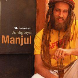 "Pochette de l'album ""Jahtiguiya"" par Manjul"