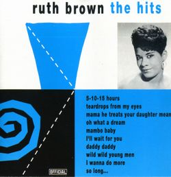 I don't know - RUTH BROWN