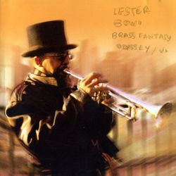 The birth of the blues - LESTER BOWIE BRASS FANTASY