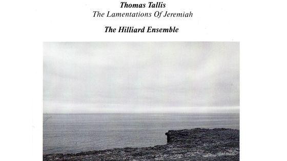 Thomas Tallis, Les Lamentations de Jeremie par le Hilliard-Ensemble