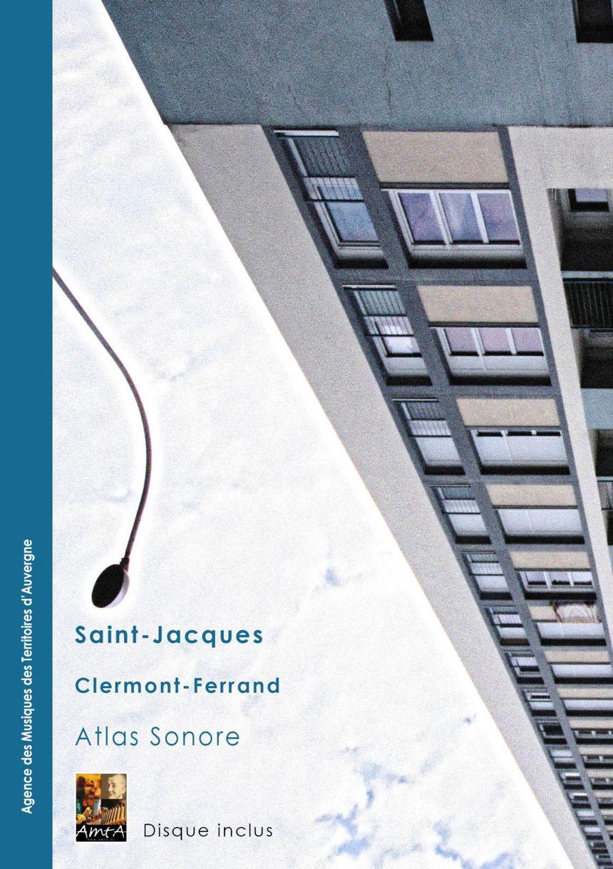 Atlas sonore Saint-Jacques à Clermont-Ferrand