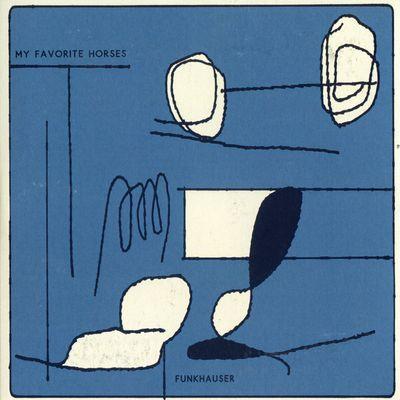 """Pochette de l'album """"Funkhauser"""" par My Favorite Horses"""