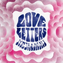 """Pochette de l'album """"Love letters"""" par Metronomy"""