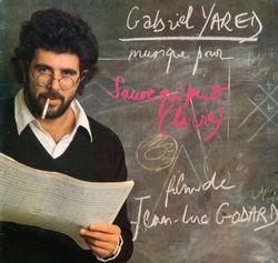 Sauve qui peut (la vie) : Générique - GABRIEL YARED