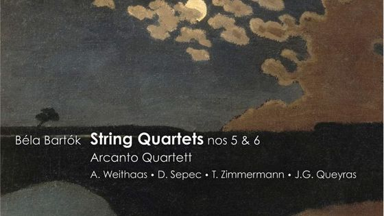Béla Bartok, Quatuors à cordes n° 5 et 6, Quatuor Arcanto : Antje Weithaas, Daniel Sepec, Tabea Zimmermann, Jean-Guihen Queyras