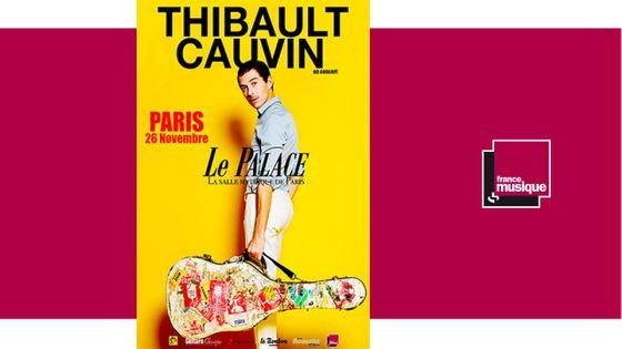 """Concert de Thibault Cauvin """"Cities"""" le 26 novembre 2019 au Palace"""