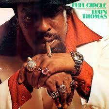 "Pochette de l'album ""Full circle"" par Leon Thomas"